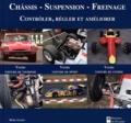 Boris Anghel - Châssis, suspension, freinage - Contrôler, régler et améliorer votre voiture de tourisme, votre voiture de sport, votre voiture de course.