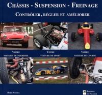 Châssis, suspension, freinage - Contrôler, régler et améliorer votre voiture de tourisme, votre voiture de sport, votre voiture de course.pdf