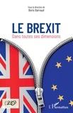 Boris Barraud - Brexit - Dans toutes ses dimensions.