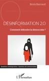 Boris Barraud - Désinformation 2.0 - Comment défendre la démocratie ?.