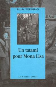 Boris Bergman - Un tatami pour Mona Lisa.