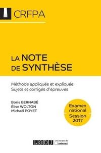 La note de synthèse- Méthode appliquée et expliquée - Sujets et corrigés d'épreuves - Boris Bernabé |