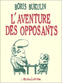 Boris Bukulin - L'aventure des opposants.