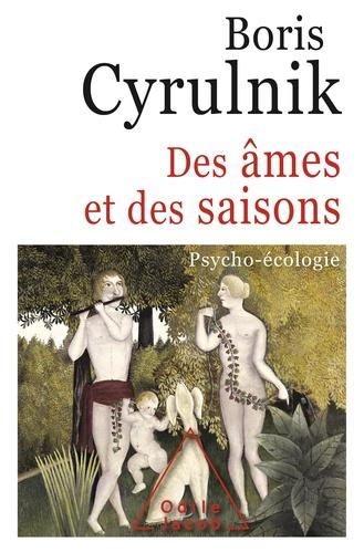 Des âmes et des saisons. Psycho-écologie