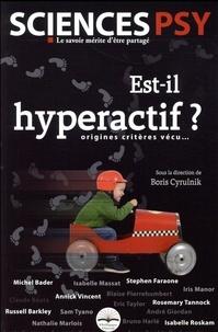 Boris Cyrulnik - Est-il hyperactif ? - Origines, critères, vécu....