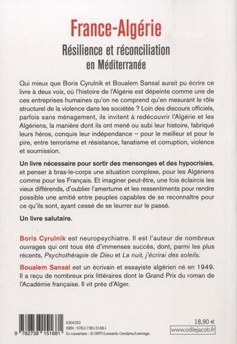 France-Algérie. Résilience et réconciliation en Méditerranée