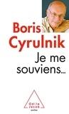 Boris Cyrulnik - Je me souviens....