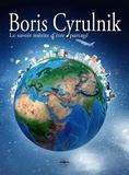 Boris Cyrulnik - Le savoir mérite d'être partagé. 1 DVD