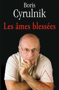 Boris Cyrulnik - Les âmes blessées.