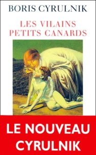 Livres gratuits à télécharger depuis google books Les vilains petits canards par Boris Cyrulnik 9782738109446 FB2 PDB