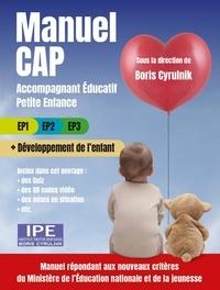 Boris Cyrulnik et Frédérique Hirn - Manuel CAP Accompagnant éducatif petite enfance - EP1, EP2, EP3 + Développement de l'enfant.