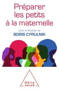 Boris Cyrulnik - Préparer les petits à la maternelle.