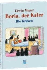 Boris, der Kater - Die Krähen.