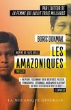 Boris Dokmak - Les amazoniques.