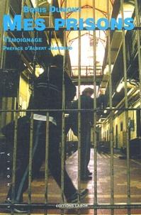 Boris Dumont - Mes prisons.