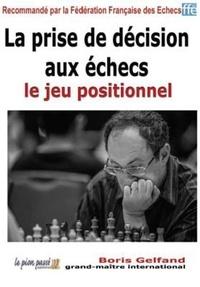 La prise de décision aux échecs - Le jeu positionnel.pdf