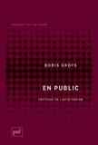 Boris Groys - En public - Poétique de l'auto-design.