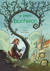 Boris Guilloteau - Le petit bûcheron.