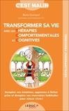 Boris Guimpel - Transformer sa vie avec les thérapies comportementales et cognitives.