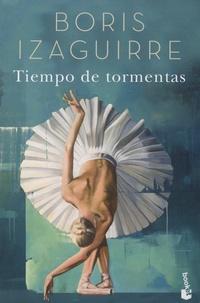Boris Izaguirre - Tiempo de tormentas.