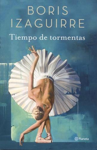 Boris Izaguirre - Tiempo de tormetas.