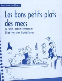 Boris Kovac - Les bons petits plats des mecs.