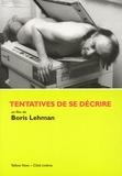 Boris Lehman et Léopold Blum - Tentatives de se décrire.