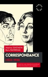 Boris Leonidovic Pasternak et Marina Tsvetaeva - Correspondance - 1922-1936.
