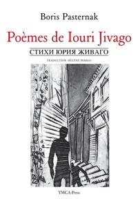 Boris Leonidovic Pasternak - Poèmes de Iouri Jivago.