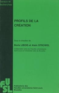 Boris Libois et Alain Strowel - Profils de la création.