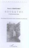 Boris Lobatchev - L'autrement être : une plaque tournante entre mimesis et catharsis - Une hésitation du langage qui se résout dans la langue, créant en profondeur le couple contrastif du russe et du français.