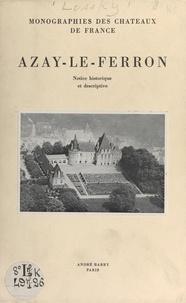 Boris Lossky et  Arsicaud - Azay-le-Ferron - Notice historique et descriptive.