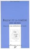 Boris Lyon-Caen - Balzac et la comédie des signes - Essai sur une expérience de pensée.