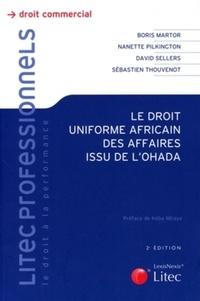 Boris Martor et David Sellers - Le droit uniforme africain des affaires de l'Ohada.