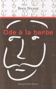 Boris Nicaise - Ode à la barbe.