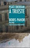 Boris Pahor - Place Oberdan à Trieste.