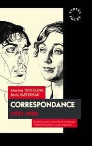 Boris Pasternak et Marina Tsvetaeva - Correspondance - 1922-1936.