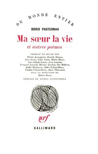 Ma Soeur La Vie Et Autres Poèmes