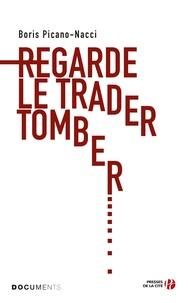 Regarde le trader tomber.pdf