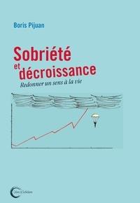 Sobriété et décroissance - Redonner un sens à la vie.pdf