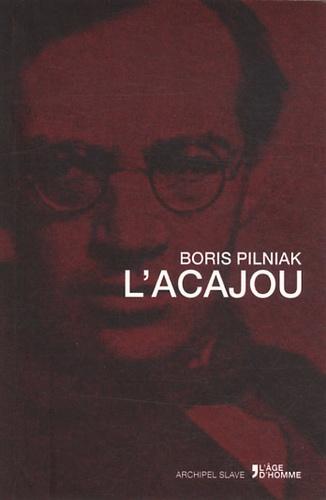 Boris Pilniak - L'acajou.