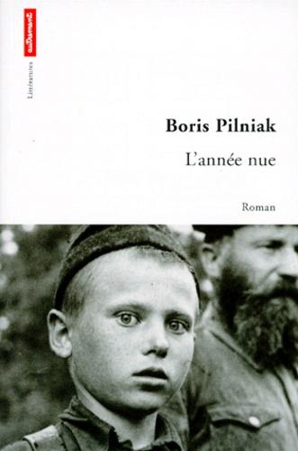 Boris Pilniak - L'année nue.