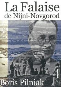 Boris Pilniak - La Falaise de Nijni-Novgorod.