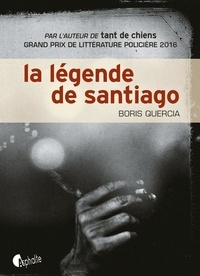 Boris Quercia - La légende de Santiago.