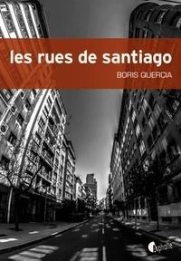 Boris Quercia - Les rues de Santiago.
