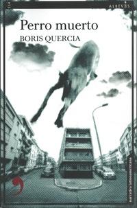 Boris Quercia - Perro muerto - Un caso del detective Santiago Quinones.