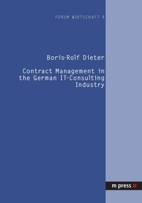 Boris r. Dieter - Contract Management in the German IT-Consulting Industry.