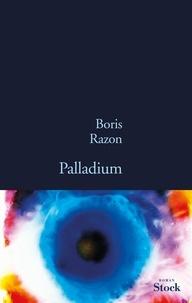 Boris Razon - Palladium.