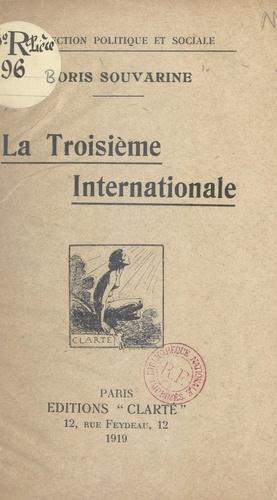 La troisième Internationale