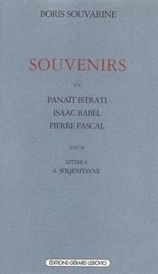 Boris Souvarine - Souvenirs sur Isaac Babel, Panaït Istrati, Pierre Pascal. suivi de Lettre à Alexandre Soljenitsyne.